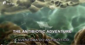 A Aventura doAntibiótico