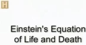 Einstein e Sua Equação de Vida eMorte