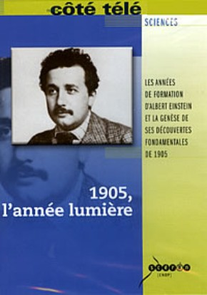 Einstein 1905, o Ano-Luz (L´annéeLumière)