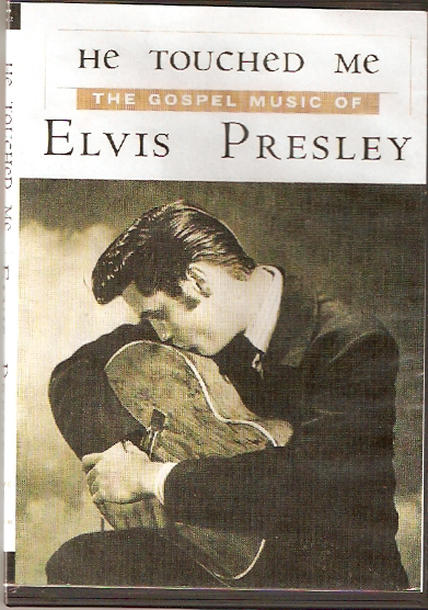 elvis+presley+he+touched+me+the+gospel+music