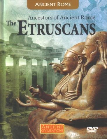 ancestrais da roma antiga, os etruscos
