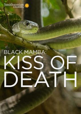 Mamba Negra, Beijo daMorte
