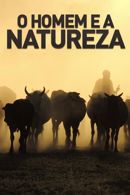 o homem e a natureza