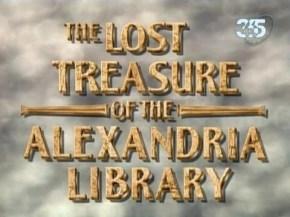 O Tesouso Perdido da Biblioteca deAlexandria
