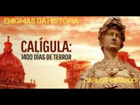 Calígula. 1400 Dias deTerror