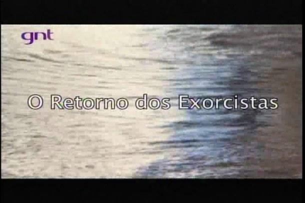 O Retorno dos Exorcistas